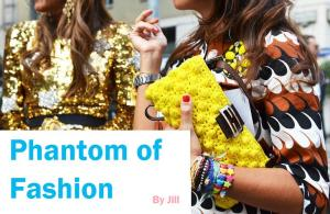 phantom of fashion